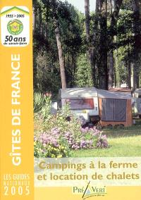 Campings à la ferme et location de chalets 2005