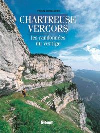 Chartreuse, Vercors : les randonnées du vertige