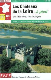 Châteaux de la Loire à pied
