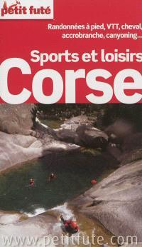 Corse, sports et loisirs : randonnées à pied, VTT, cheval, accrobranche, canyoning... : 2012-2013