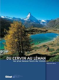 Du Cervin au Léman : les plus beaux lacs du Valais