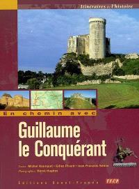 En chemin avec Guillaume le Conquérant