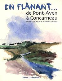 En flânant de Pont-Aven à Concarneau