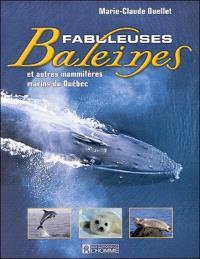 Fabuleuses baleines et autres mammifères marins du Québec