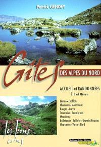 Gîtes des Alpes du nord : les bons coins : accueil et randonnées, été et hiver