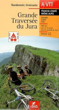 Grande traversée du Jura, Franche-Comté Rhône-Alpes : Doubs, Jura, Ain : 380 km en 5 à 10 jours dans le massif du Jura, balisage