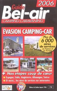Guide Bel-air : évasion camping-car 2006
