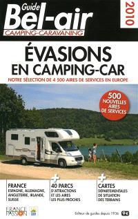 Guide Bel-Air : évasions en camping-car 2010