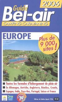 Guide Bel-Air Europe 2006 : camping-caravaning