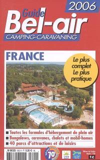 Guide Bel-Air France 2006 : camping-caravaning