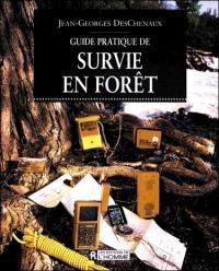 Guide pratique de survie en forêt