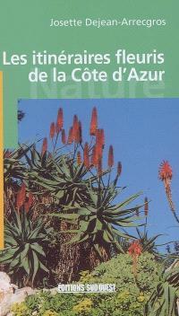 Itinéraires fleuris de la Côte d'Azur