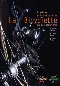 La bicyclette : pratique et biomécanique du cyclotourisme