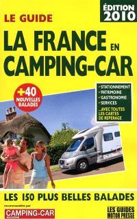 La France en camping-car : les 150 plus belles balades
