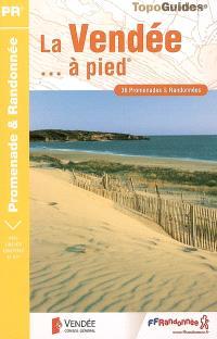 La Vendée à pied : 36 promenades et randonnées