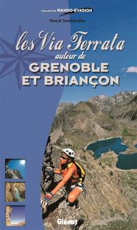 La via ferrata autour de Grenoble et Briançon