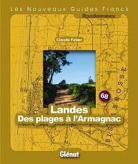 Landes, des plages à l'Armagnac