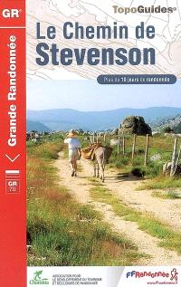 Le chemin de Stevenson, GR 70 : Le Puy, Le Monastier, Florac, St-Jean-du-Gard, Alès : 252 km (hors variantes)
