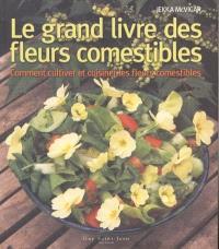Le grand livre des fleurs comestibles