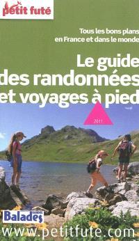 Le guide des randonnées et voyages à pied : tous les bons plans en France et dans le monde