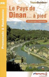 Le pays de Dinan à pied : 39 promenades et randonnées