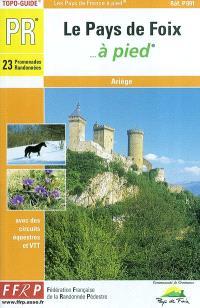Le pays de Foix à pied : Ariège