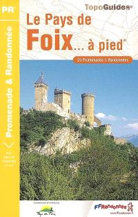 Le pays de Foix... à pied : Ariège
