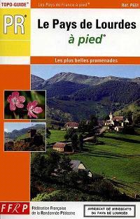 Le pays de Lourdes à pied