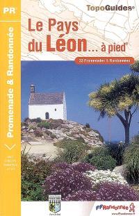 Le pays du Léon à pied : 33 promenades et randonnées