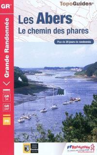 Les Abers : le chemin des phares, de Morlaix à Brest et au Faou : GR 34, GR 34F, plus de 20 jours de randonnée