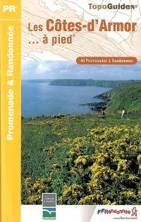 Les Côtes-d'Armor... à pied : 40 promenades & randonnées