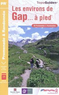 Les environs de Gap... à pied : 46 promenades et randonnées, Le GR de pays Tour du Vieux Chaillol