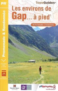 Les environs de Gap... à pied : 46 promenades et randonnées, Le GR de pays Tour du Vieux-Chaillol