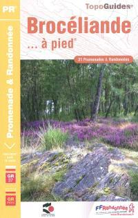 Les pays de France, Brocéliande... à pied : 31 promenades et randonnées, GR 37, GR de Pays Tour de Brocéliande
