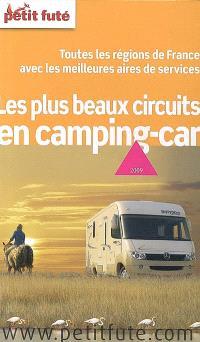 Les plus beaux circuits en camping-car : 2009 : toutes les régions de France avec les meilleures aires de services