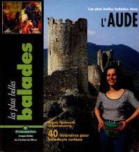 Les Plus belles balades dans l'Aude