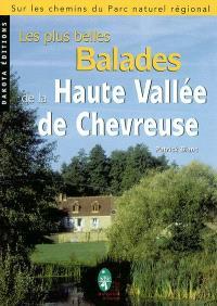 Les plus belles balades de la haute vallée de Chevreuse : sur les chemins du parc naturel régional