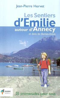 Les sentiers d'Émilie autour d'Annecy et dans les Bornes-Aravis : 25 promenades très faciles pour tous