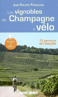 Les vignobles de Champagne à vélo : 10 parcours en boucle
