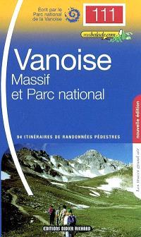 Massif et Parc national de Vanoise : 94 itinéraires de randonnées pédestres