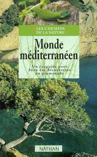 Monde méditerranéen : un écoguide pour faire des découvertes en promenade