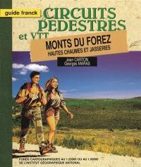 Monts du Forez : Hautes Chaumes et Jasseries : circuits pédestres et VTT