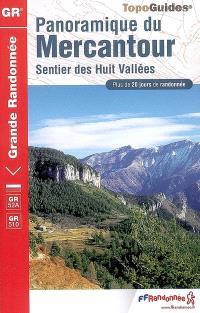 Panoramique du Mercantour : sentier des Huit Vallées : plus de 20 jours de randonnée
