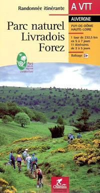 Parc naturel Livradois Forez : Puy-de-Dôme, Haute-Loire