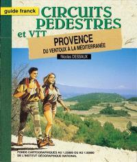 Provence : du Ventoux à la Méditerranée : avec circuits VTT