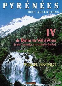 Pyrénées : 1000 ascensions. Volume 4, Bielsa-Val d'Aran