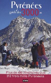 Pyrénées : guide des 3.000 m