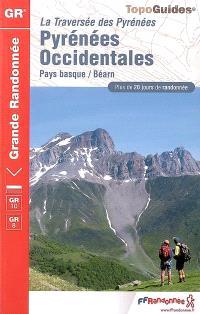 Pyrénées occidentales : la traversée des Pyrénées, Pays basque-Béarn : plus de 20 jours de randonnée