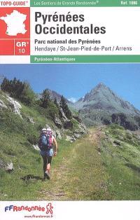 Pyrénées occidentales : traversée des Pyrénées : Pays basque, Béarn, Parc national des Pyrénées