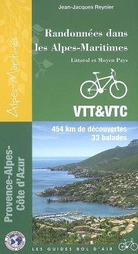 Randonnées dans les Alpes-Maritimes, littoral et moyen pays : 454 km de découvertes, 33 balades
